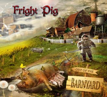 Image of Fright Pig Out of the Barnyard Digipak Edition